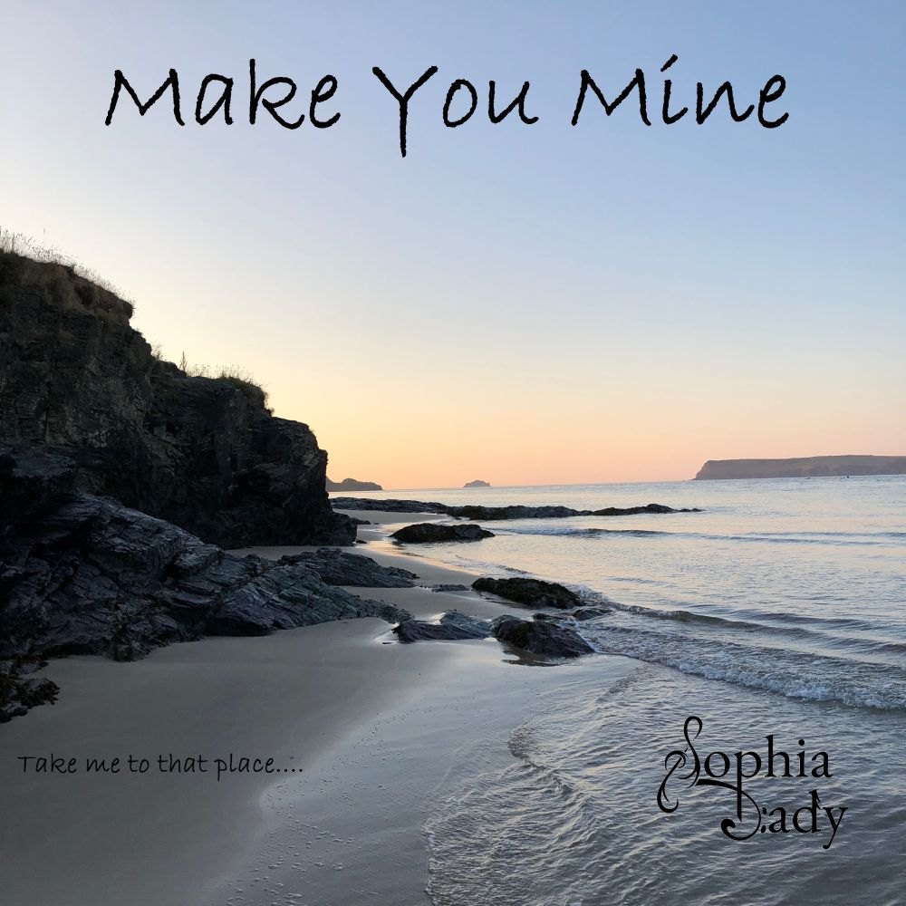 Sophia Dady Single Make You Mine